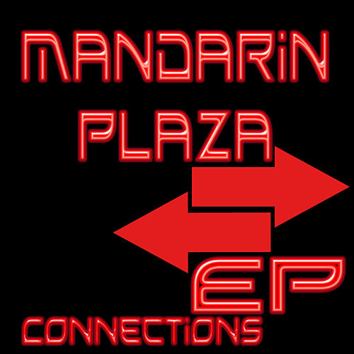Conncections - EP by Mandarin Plaza