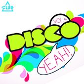 Disco Yeah! Vol. 4 by Various Artists