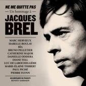 Ne me quitte pas : Un hommage à Jacques Brel by Various Artists