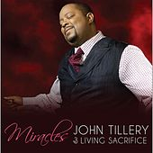 Miracles by John Tillery