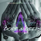 Dope & Deep - EP by X Treme