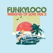 Weekend of Love, Vol. 2 - EP by Various Artists