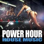 Power Hour House Music de Various Artists