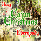 Happy Cajun Christmas Everybody by Various Artists