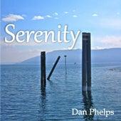Serenity de Dan Phelps