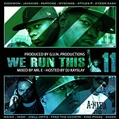 We Run This, Vol. 11 (Mixed By Mr. E) von Various Artists