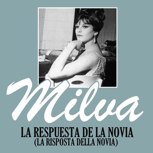 La Respuesta de la Novia (La Risposta Della Novia) von Milva