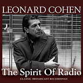 The Spirit of Radio (Live) by Leonard Cohen