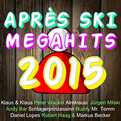 Après Ski Megahits 2015 von Various Artists