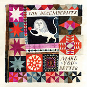 Make You Better de The Decemberists