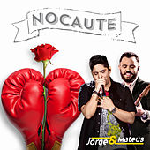 Nocaute - Single de Jorge & Mateus