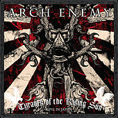 Tyrants of the Rising Sun - Live in Japan by Arch Enemy