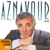 Aznavour 92 - Original album 1991 de Charles Aznavour