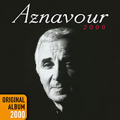 Aznavour 2000 - Original album 2000 de Charles Aznavour