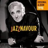 Jazznavour - Original album 1998 de Charles Aznavour