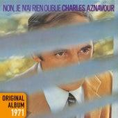 Non, je n'ai rien oublié (Remastered 2014) von Charles Aznavour