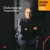 Visages de l'amour - Original album 1974 de Charles Aznavour