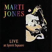Live at Spirit Square by Marti Jones