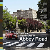 A Tribute To The Beatles '69, Vol. 2: O Outro Lado da Abbey Road von Various Artists