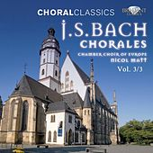 Choral Classics: Bach (Chorales), Vol. 3/3 by Chamber Choir of Europe