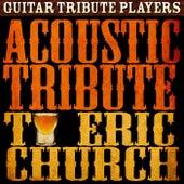 Acoustic Tribute to Eric Church de Guitar Tribute Players