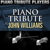 Piano Tribute to John Williams by Piano Tribute Players