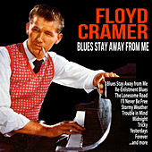 Blues Stay Away from Me by Floyd Cramer