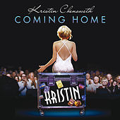 Coming Home (Live) by Kristin Chenoweth