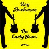 The Early Years by Roy Buchanan