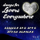 Songs for Lovers Everywhere - Ballads and Love Songs Series, Vol. 4 fra Various Artists