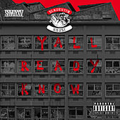 Y'all Ready Know by Slaughterhouse