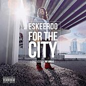 For the City by Eskeerdo