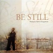 Be Still by Dave