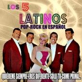 Pop-Rock en español by Los Cinco Latinos
