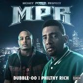 MPR (Money Power Respect) von Philthy Rich