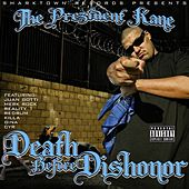 Death Before Dishonor by The Prezident Kane