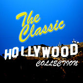 The Classic Hollywood Collection de Various Artists