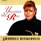 Grandes Recuerdos by Yolanda Del Rio