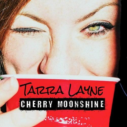 Cherry Moonshine by Tarra Layne