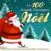 Les 100 grands classiques de Noël - 100 chants et chansons incontournables (Version originale remasterisée) de Various Artists