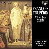Couperin: Chamber Music, Vol. 2/2 by Musica Ad Rhenum