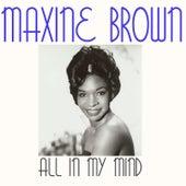 All in My Mind de Maxine Brown