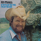 If You've Got the Time, I've Got the Song by Red Steagall