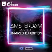 Amsterdam 2014 (Unmixed DJ Edition) de Various Artists