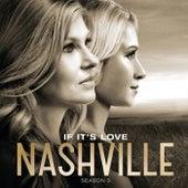 If It's Love von Nashville Cast