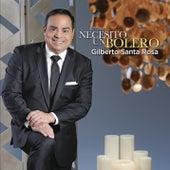 Necesito un Bolero von Gilberto Santa Rosa
