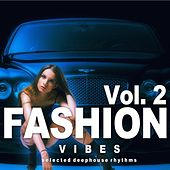 Fashion Vibes, Vol. 2 by Various Artists