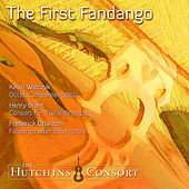 The First Fandango by Hutchins Consort