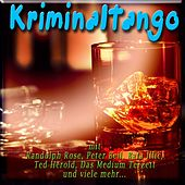 Kriminaltango von Various Artists