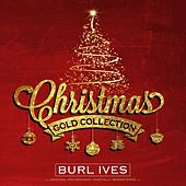 Christmas Gold Collection by Burl Ives